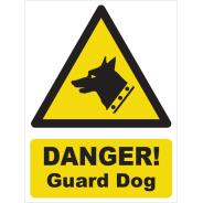 Danger! Guard Dog Signs