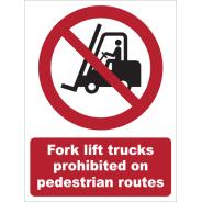Fork Lift Trucks Prohibited On Pedestrian Routes