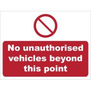 No Unauthorised Vehicles Beyond This Point Signs