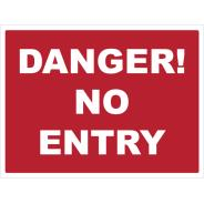 Danger! No Entry Signs
