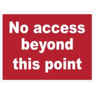 No Access Beyond This Point Signs