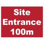 Site Entrance 100m Signs