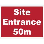 Site Entrance 50m Signs