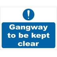 Gangway To Be Kept Clear Signs