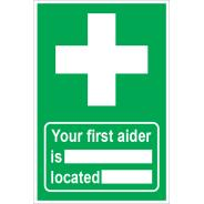 Your First Aider is Located Signs