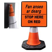 """Cone Mountable """"Stop Here On Red"""" Square Sign"""